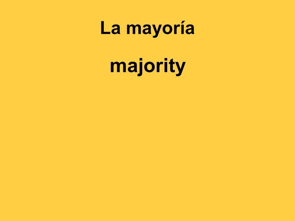 La mayoría majority