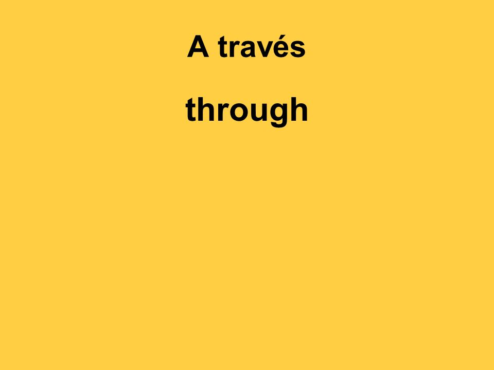 A través through