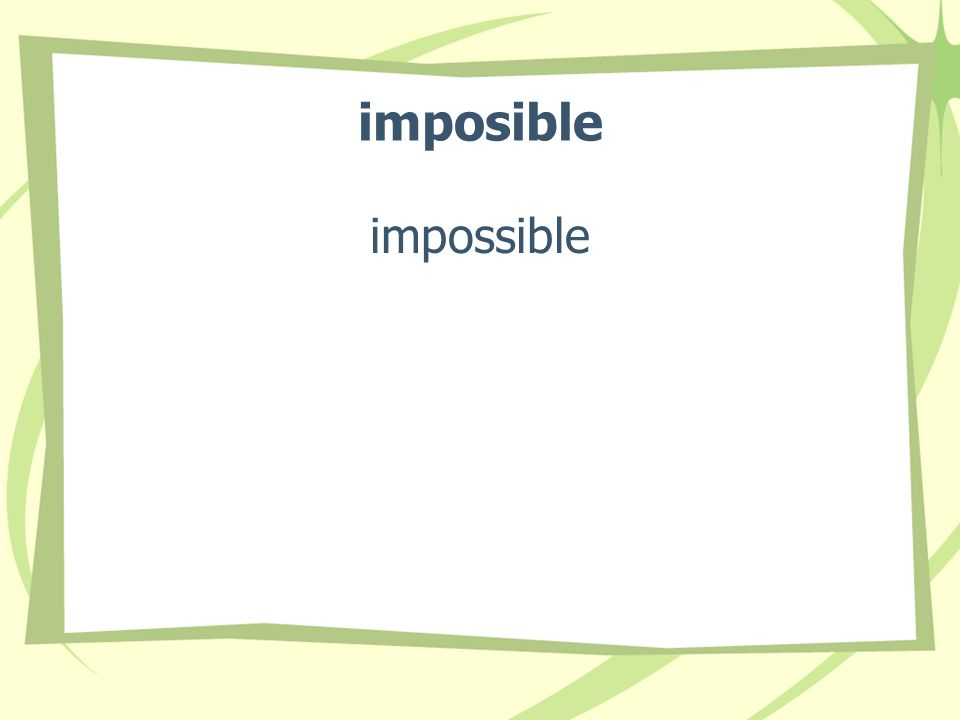 imposible impossible