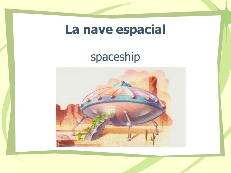 La nave espacial spaceship