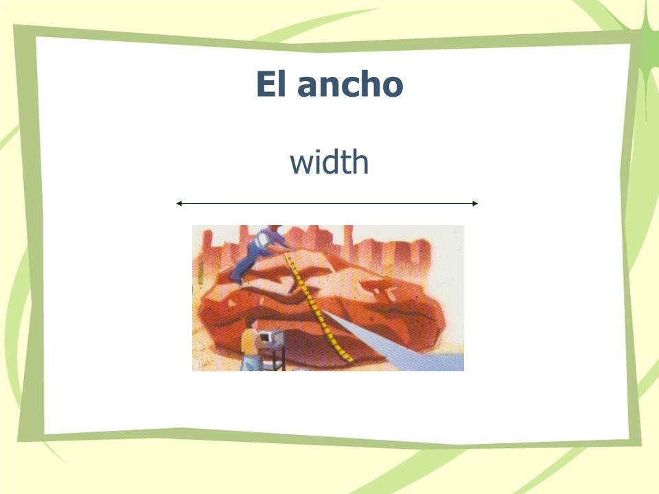 El ancho width