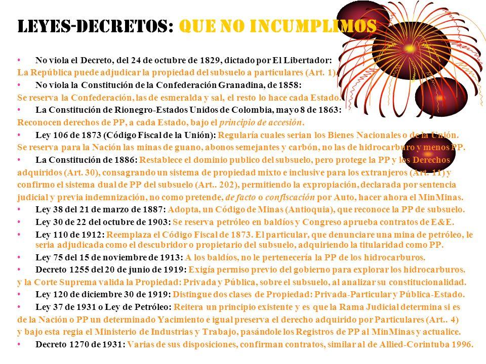 LEYES-DECRETOS: QUE NO INCUMPLIMOS No viola el Decreto, del 24 de octubre de 1829, dictado por El Libertador: La República puede adjudicar la propieda