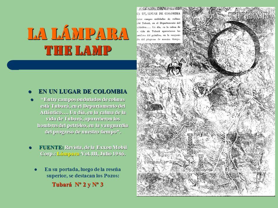 LA Lámpara THE LAMP EN UN LUGAR DE COLOMBIA EN UN LUGAR DE COLOMBIA Entre campos ondulados de colinas está Tubará, en el Departamento del Atlántico….