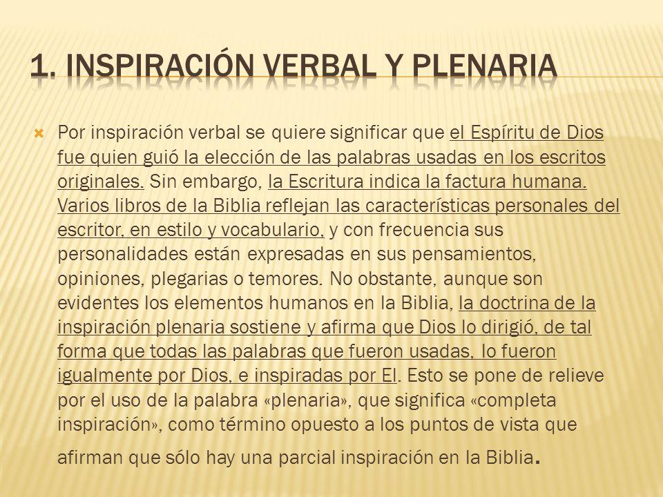 La seguridad de la inspiración se aplica, por supuesto, a los escritos originales solamente y no a las copias, traducciones o anotaciones.