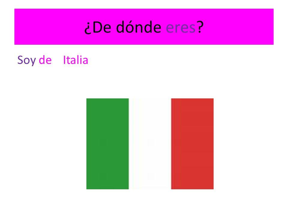 ¿De dónde eres? Soy deItalia