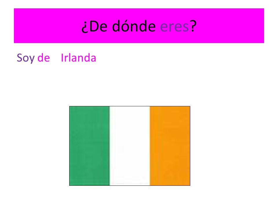 ¿De dónde eres? Soy deIrlanda