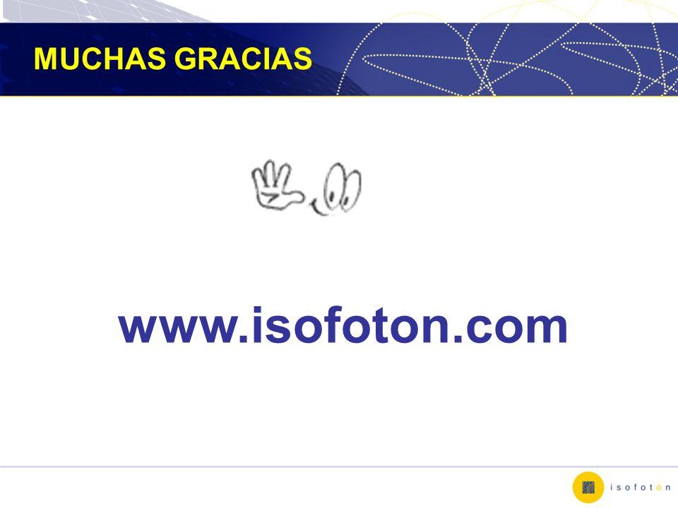 www.isofoton.com MUCHAS GRACIAS