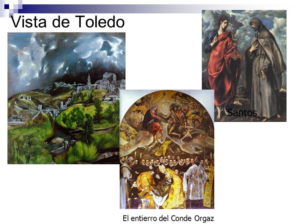 Vista de Toledo Santos El entierro del Conde Orgaz San Juan y San Francisco