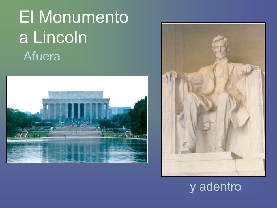 El Monumento a Lincoln Afuera y adentro