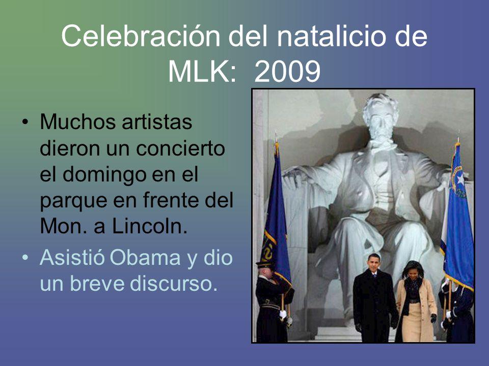 Celebración del natalicio de MLK: 2009 Muchos artistas dieron un concierto el domingo en el parque en frente del Mon.