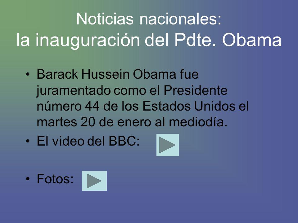 Noticias nacionales: la inauguración del Pdte.