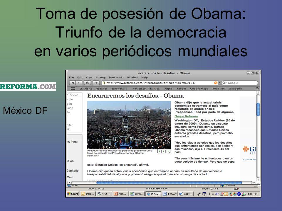 Toma de posesión de Obama: Triunfo de la democracia en varios periódicos mundiales México DF