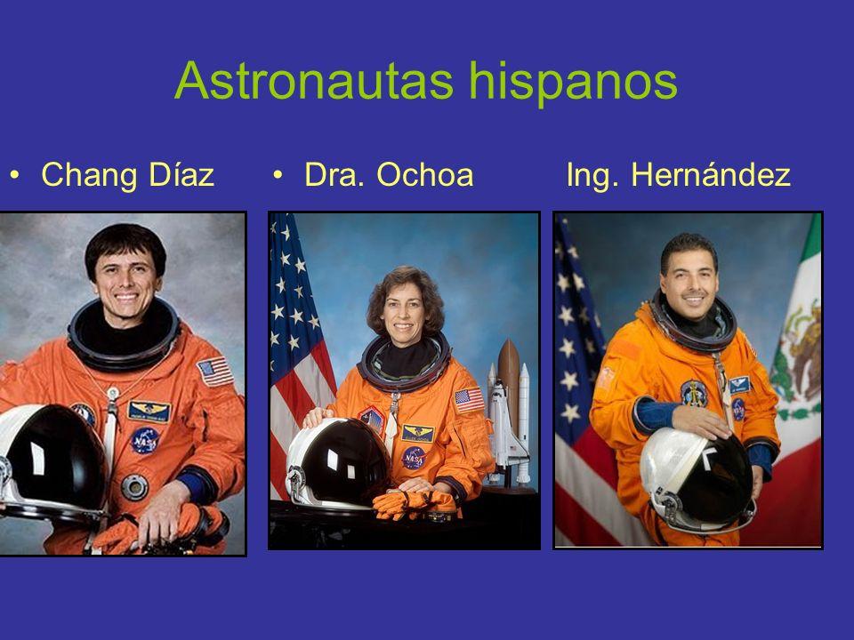 Astronautas hispanos Chang DíazDra. Ochoa Ing. Hernández