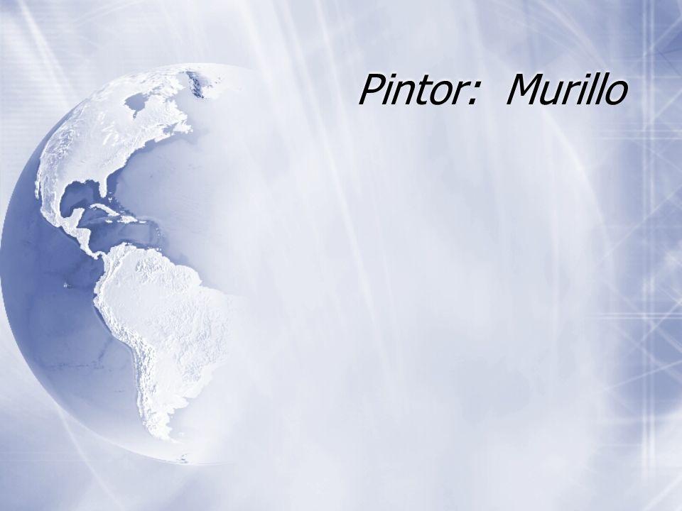 Pintor: Murillo