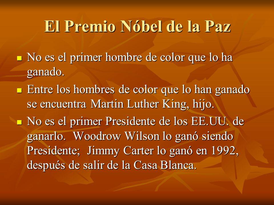 El Premio Nóbel de la Paz No es el primer hombre de color que lo ha ganado.