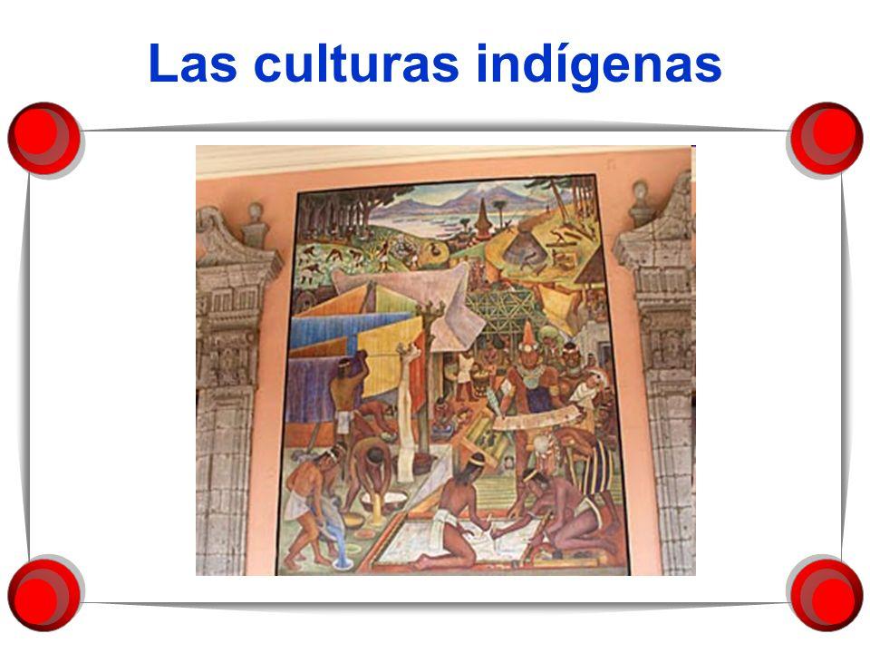Las culturas indígenas