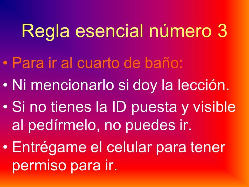 Regla esencial número 2 No me hablen en inglés. Estamos en la clase de español. Respetamos nuestra lengua. Aquí hablamos español.