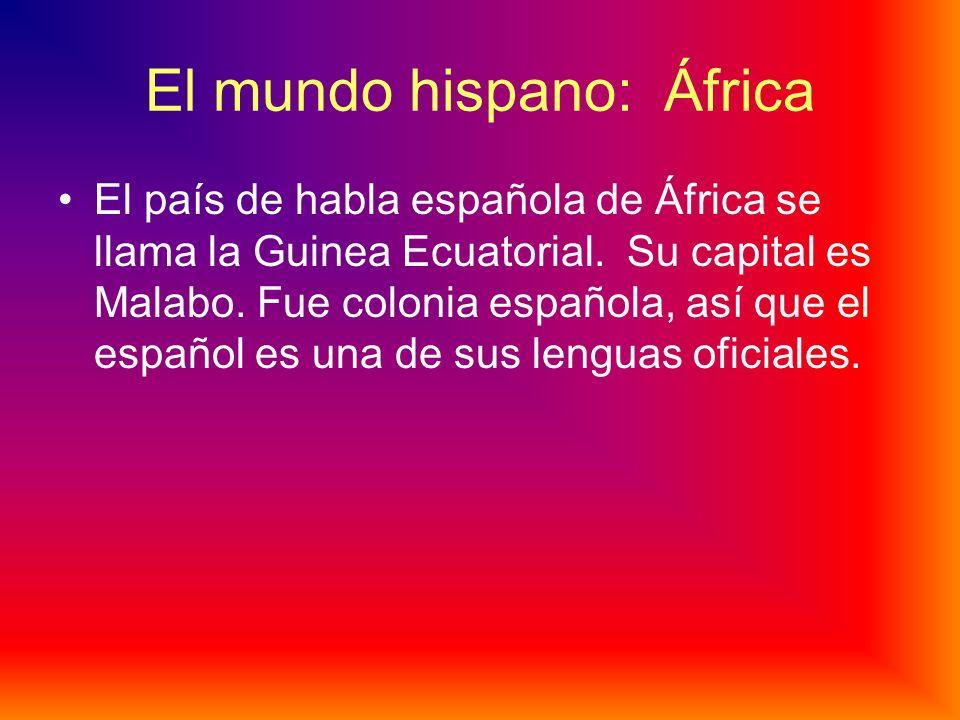 El mundo hispano: Sudamérica El país más grande de Sudamérica es Brasil. En Brasil hablan portugués. Los países hispanos más pequeños de Sudamérica so