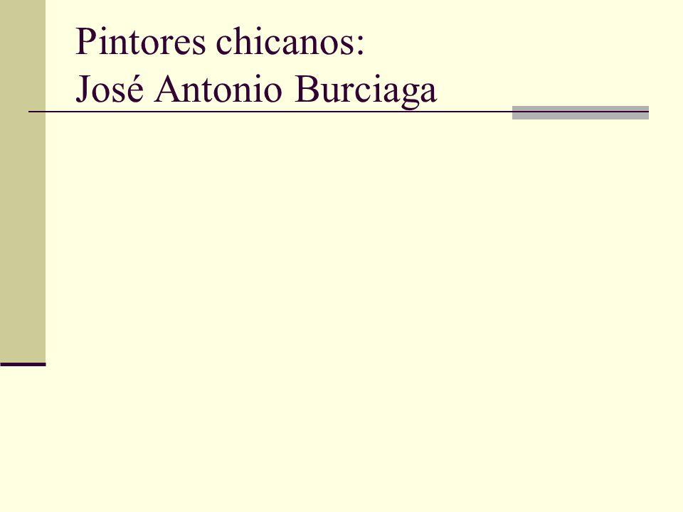 Pintores chicanos: José Antonio Burciaga