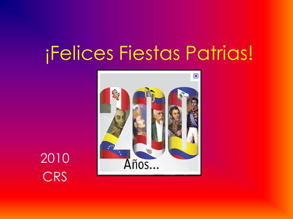 ¡Felices Fiestas Patrias! 2010 CRS