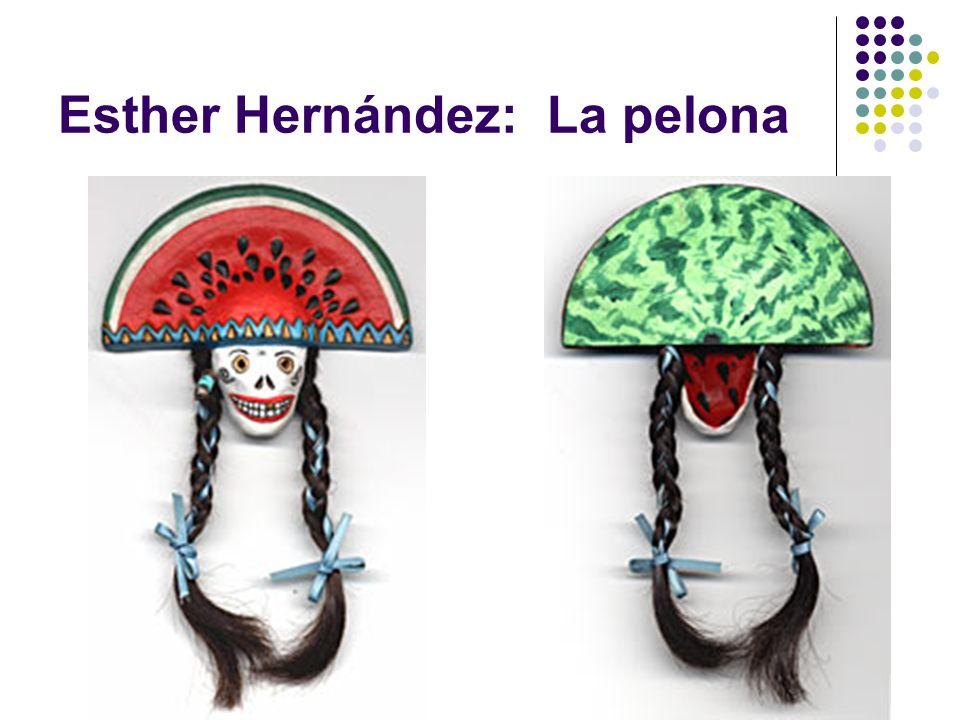 Esther Hernández: La pelona