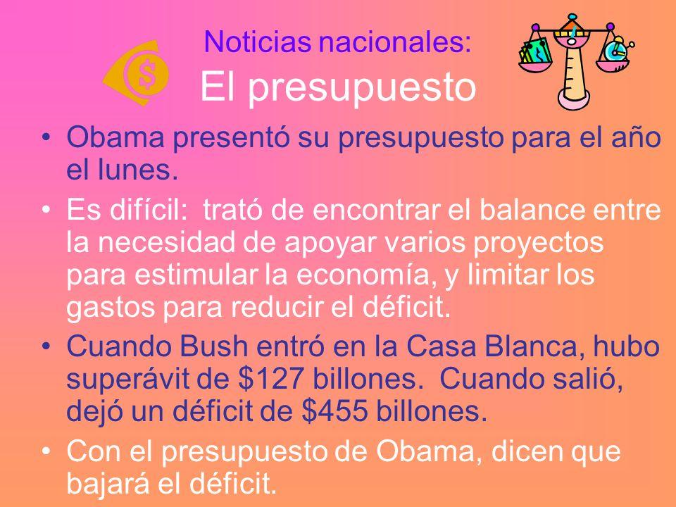 Noticias nacionales: El presupuesto Obama presentó su presupuesto para el año el lunes.