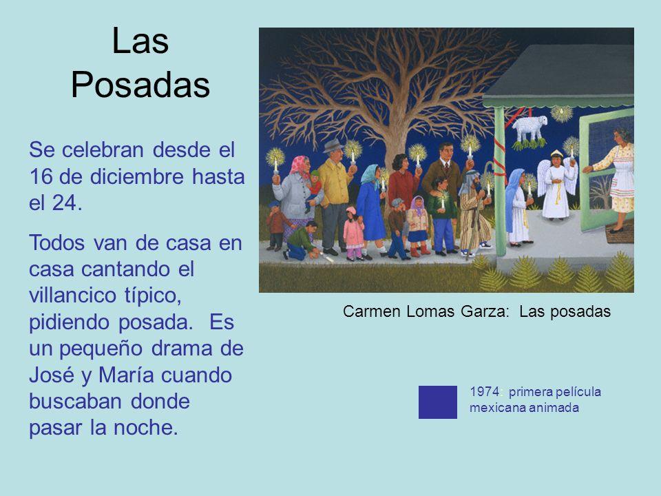 Las Posadas Se celebran desde el 16 de diciembre hasta el 24. Todos van de casa en casa cantando el villancico típico, pidiendo posada. Es un pequeño