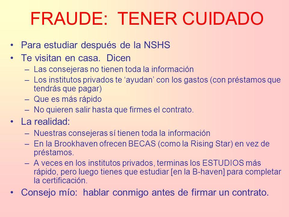 FRAUDE: TENER CUIDADO Para estudiar después de la NSHS Te visitan en casa.