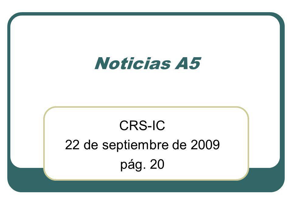Noticias A5 CRS-IC 22 de septiembre de 2009 pág. 20