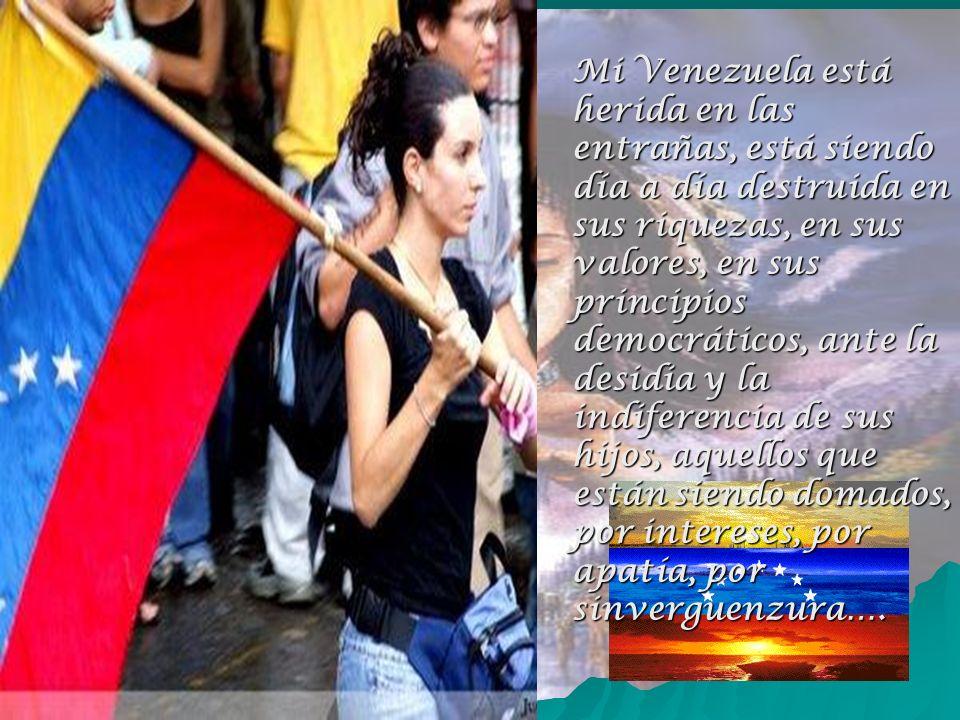 Amadísima Venezuela … En tus caricias de amante vibro con el aire, con su movimiento dirección y fuerza, con el fuego generador de calor, con la tierr