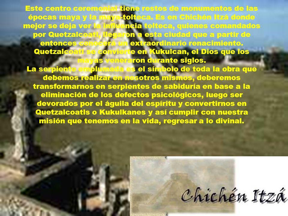 Este centro ceremonial tiene restos de monumentos de las épocas maya y la maya- tolteca. Es en Chichén Itzá donde mejor se deja ver la influencia tolt