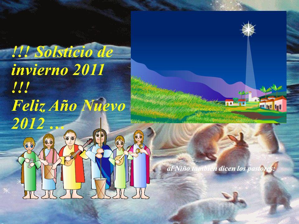 !!! Solsticio de invierno 2011 !!! Feliz Año Nuevo 2012 … Que las VERDADERAS AMISTADES continúen eternas y tengan siempre un lugar especial en nuestro