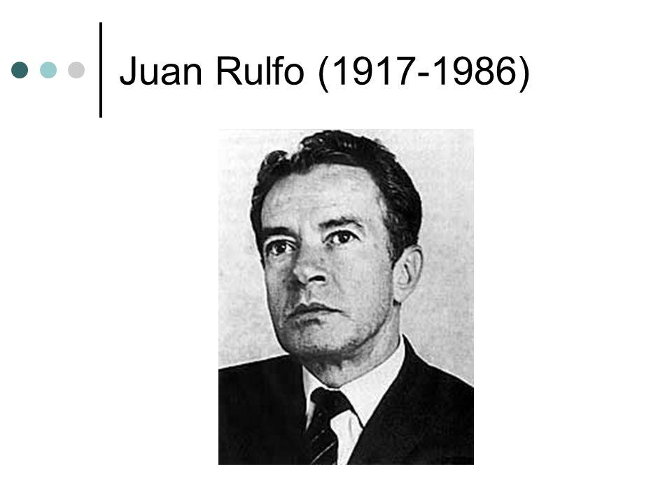 Juan Rulfo (1917-1986)