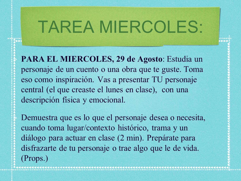 TAREA MIERCOLES: PARA EL MIERCOLES, 29 de Agosto: Estudia un personaje de un cuento o una obra que te guste.