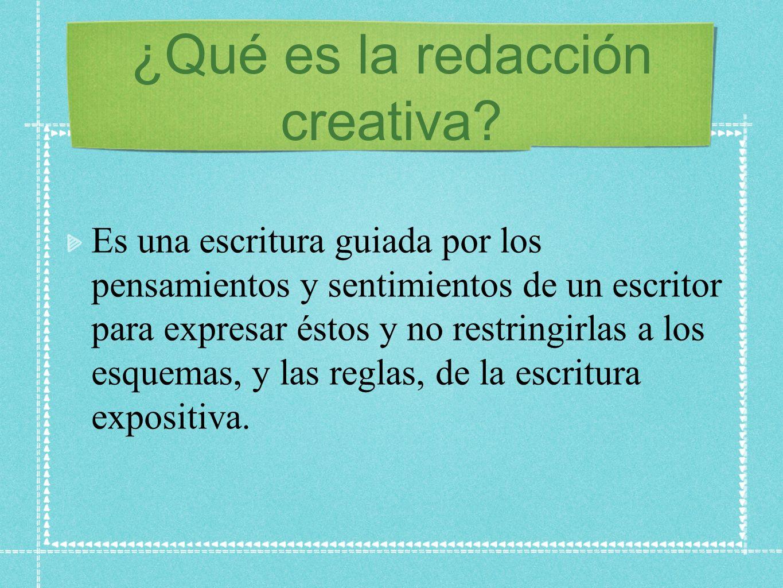 ¿Qué es la redacción creativa.