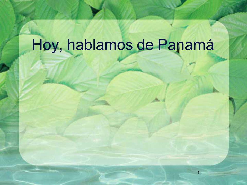 1 Hoy, hablamos de Panamá