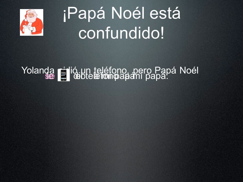 ¡Papá Noél está confundido.