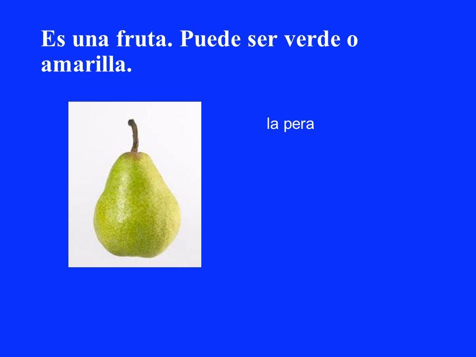 Es una fruta. Puede ser verde o amarilla. la pera