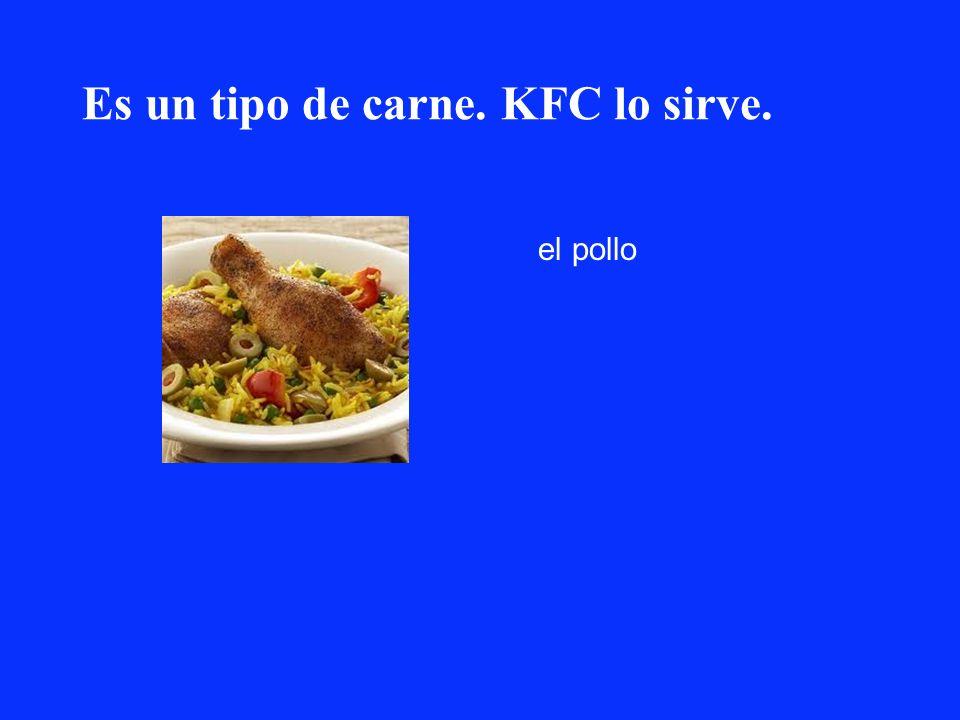 Es un tipo de carne. KFC lo sirve. el pollo