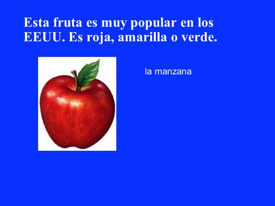 Esta fruta es muy popular en los EEUU. Es roja, amarilla o verde. la manzana