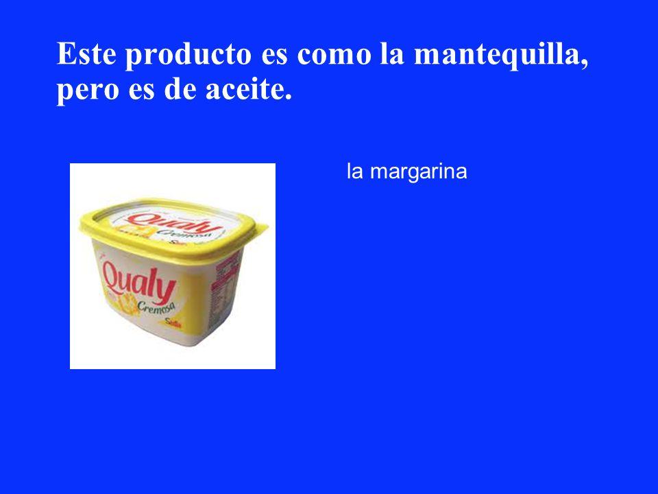 Este producto es como la mantequilla, pero es de aceite. la margarina