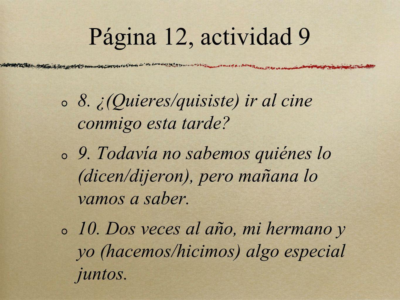 Página 15, actividad 4 1.A Adela la música de Enrique Iglesias.