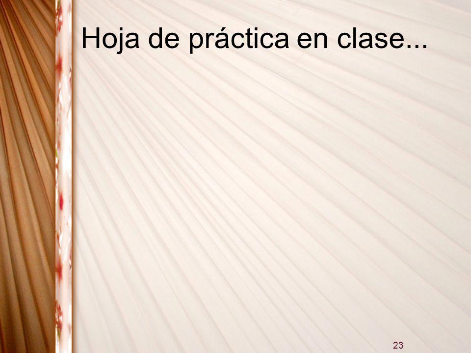 23 Hoja de práctica en clase...