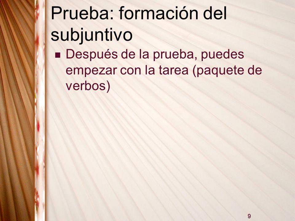 Conversación Libro, p.114, Actividad 3. 1. They advise me to study.