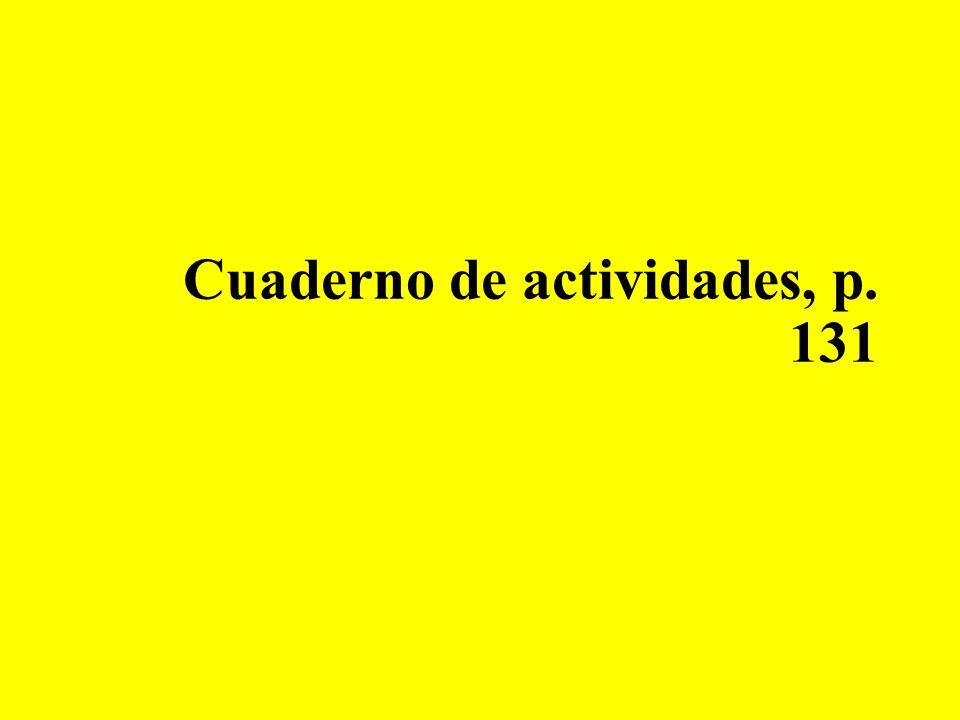 Cuaderno de actividades, p. 131