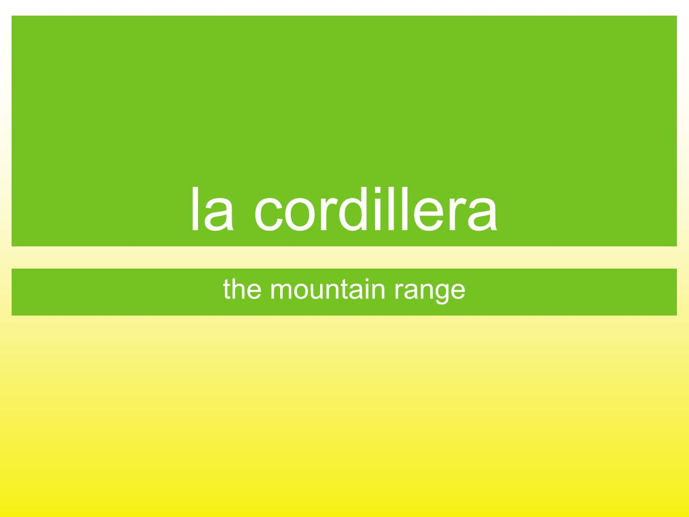 la cordillera the mountain range