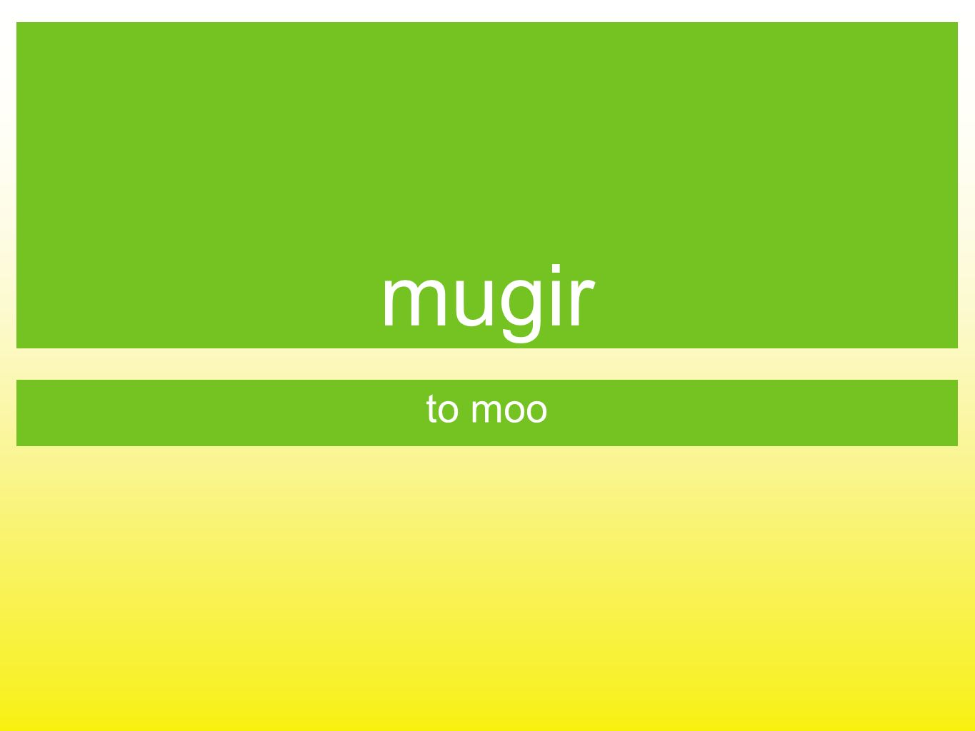 mugir to moo