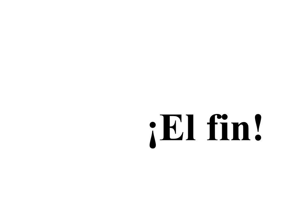 ¡El fin!
