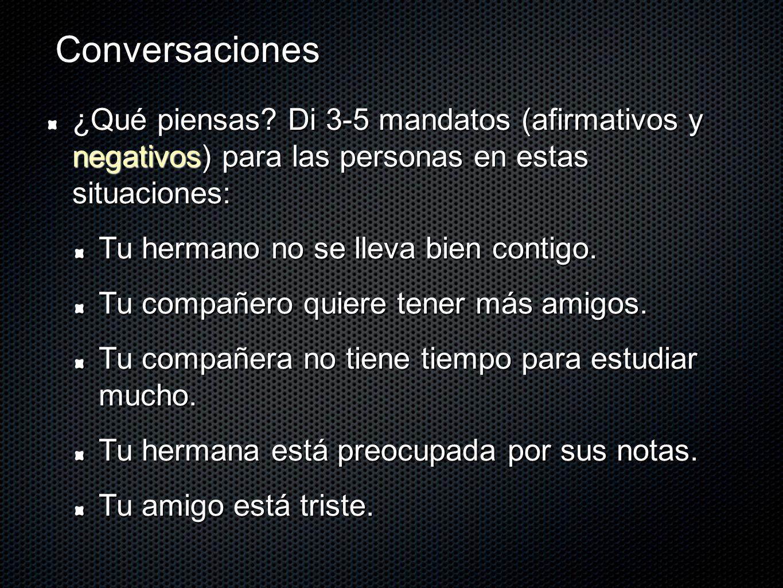 Conversaciones ¿Qué piensas.