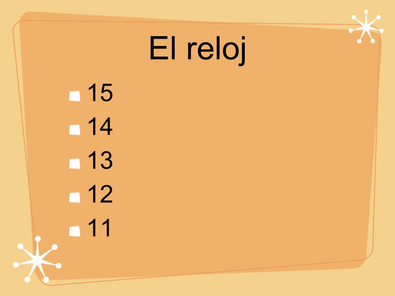 El reloj 15 14 13 12 11